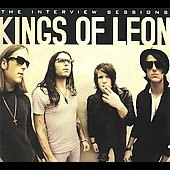 Kings of Leon: The Interview Sessions [Digipak]