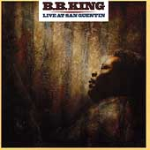 B.B. King: Live at San Quentin