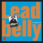 Various Artists: Leadbelly: A Tribute