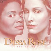 Original Off-Broadway Cast: Dessa Rose