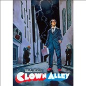 Mike Relm: Clown Alley