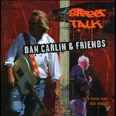 Dan Carlin: Street Talk
