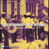 Various Artists: Classic Sounds of New Orleans