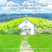 Martin Simpson: A Closer Walk With Thee