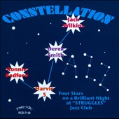 Derek Smith (Piano)/Ronnie Bedford/Harvie S (Bass)/Jack Wilkins (Guitar): Constellation Jazz: Four Stars On a Brilliant Night At