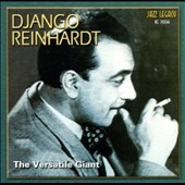 Django Reinhardt: The Versatile Giant