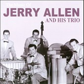 Jerry Allen and His Trio: Music of Jerry Allen & His Trio *