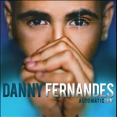 Danny Fernandes: Automatic Luv *