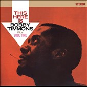 Bobby Timmons: This Here Is Bobby Timmons/Soul Time