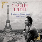 Charles Trénet: Original Recordings 1947-1957
