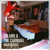 Erland & the Carnival: Nightingale [Digipak]