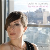 Gretchen Parlato: The Lost and Found [Digipak] *