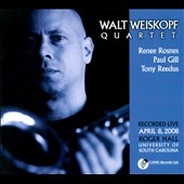 Walt Weiskopf/Walt Weiskopf Quartet: Recorded Live April 8, 2008: Koger Hall, University of South Carolina [Digipak] *