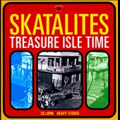 The Skatalites: Treasure Isle Time