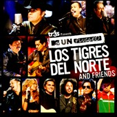 Los Tigres del Norte: MTV Unplugged: Los Tigres del Norte and Friends