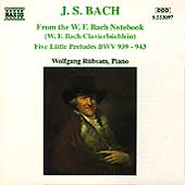 Bach: From the W.F. Bach Notebook, etc / Wolfgang R&uuml;bsam