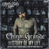 Chino Grande: The  Story of My Life [PA]