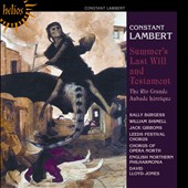 Constant Lambert: Summer's Last Will and Testament; The Rio Grande; Aubade H&#233;ro&#239;que / Sally Burgess, William Shimell, Jack Gibbons