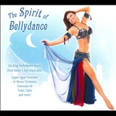 Various Artists: The Spirit of Bellydance [Digipak]