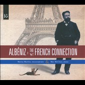 Alb&eacute;niz: The French Connection / Marisa Martins, mezzo-soprano; Mac McClure, piano