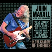 John Mayall & the Bluesbreakers (John Mayall): In the Shadow of Legends [Digipak]