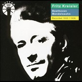 Beethoven, Mendelssohn: Violin Concertos / Fritz Kreisler, violin 1935/36