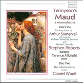 Tennyson's Maud: Songs by Bennett & Howells / Stephen Roberts, baritone; Terence Allbright, piano
