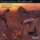 Vaughan Williams: Over Hill, Over Dale / Stephen Layton