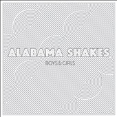 Alabama Shakes: Boys & Girls [Digipak]