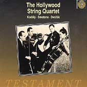 The Hollywood String Quartet - Kodály, Smetana, Dvorák