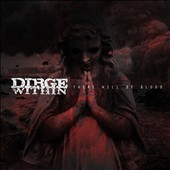 Dirge Within: There Will Be Blood *