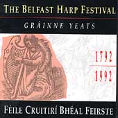 Various Artists: Grainne Yeats: Belfast Harp Festival