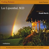 Lee Lipsenthal: Finding Balance: Meditations