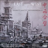 East Meets West: Clarinet Music by Chinese Composers / Gao Hong, Mei-Chun Chen, Bright Sheng, Chen Yi, Shih-Hui Chen, et al.