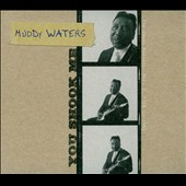Muddy Waters: You Shook Me: The Chess Masters, Vol. 3: 1958 to 1963 [Digipak]