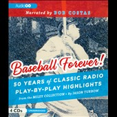 Various Artists: Baseball Forever! 50 Years of Classic Radio Play-by-Play Highlights