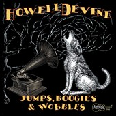 Howell Devine: Jumps, Boogies & Wobbles [Digipak]