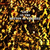 Various Artists: Live at the Bottom of the Hill