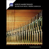 Louis Marchand: Works for Organ; Frédéric Desenclos, organ