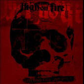 High on Fire: Spitting Fire Live, Vol. 2