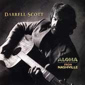 Darrell Scott: Aloha from Nashville