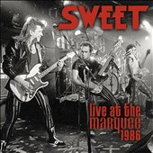 Sweet: Live at the Marquee 1986