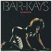 The Bar-Kays: Dangerous