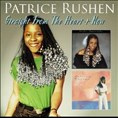 Patrice Rushen: Straight from the Heart/Now [Bonus Tracks]