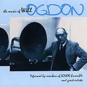 The music of Will Ogdon / Sonor Ensemble, et al