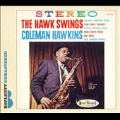 Coleman Hawkins: The Hawk Swings