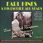Earl Hines & His Esquire All Stars: Live At Club Hangover, 1954