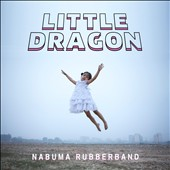 Little Dragon: Nabuma Rubberband [Slipcase]