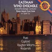 Husa, Copland, et al / Hunsberger, Eastman Wind Ensemble