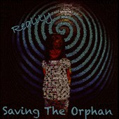 Saving the Orphan: Reality